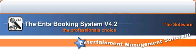 The Software Entertainment Management Software the professionals choice   The Ents Booking System V4.2